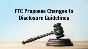 FTC Disclosure Changes